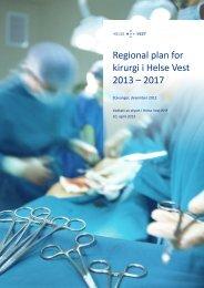 Regional plan for kirurgi i Helse Vest 2013 – 2017 vedlegg