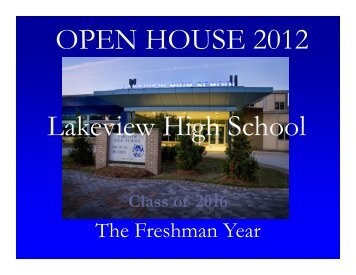 Lakeview High School OPEN HOUSE 2012 - Lakeview Public Schools