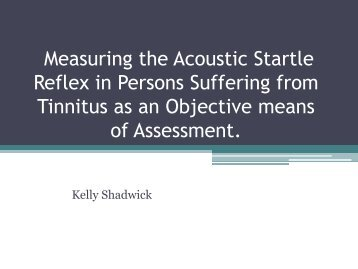 Measuring the Acoustic Startle Reflex in Persons Suffering from ...