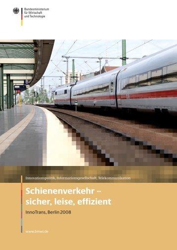 Schienenverkehr – sicher, leise, effizient - (IRT) der RWTH Aachen