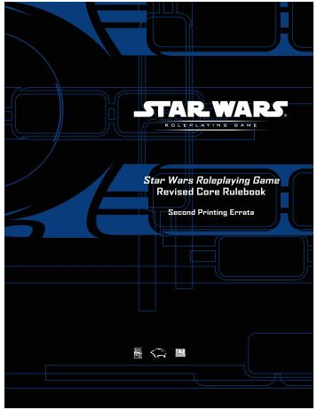 Star Wars Roleplaying Game Revised Core ... - JediSkill Online