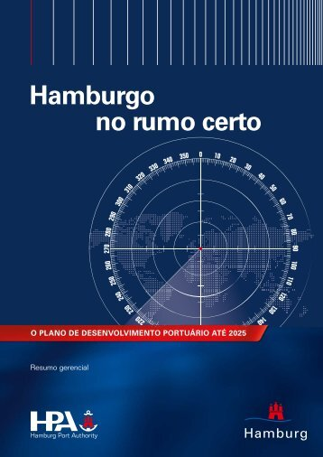 Hamburgo no rumo certo - Hamburg Port Authority
