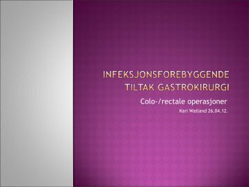 Infeksjonsforebyggende tiltak gastrokirurgi - Sykehuset Telemark