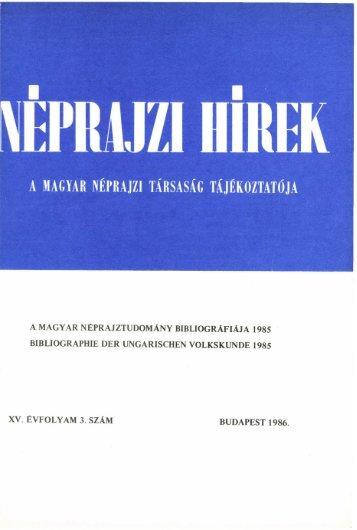 A magyar néprajztudomány bibliográfiája 1985 ... - Néprajzi Múzeum