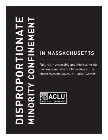 Disproportionate Minority Confinement In Massachusetts