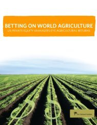 Betting on World Agriculture: US Private Equity - Oakland Institute