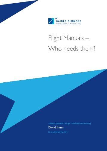 Flight Manuals – Who needs them? - Baines Simmons
