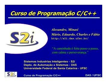 Curso Programação C++ 2 - GSE - Universidade Federal de Santa ...