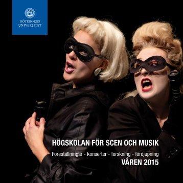 Högskolan för scen och musik våren 2015