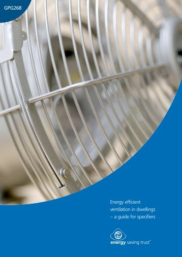 Energy efficient ventilation in dwellings – a guide for specifiers ...