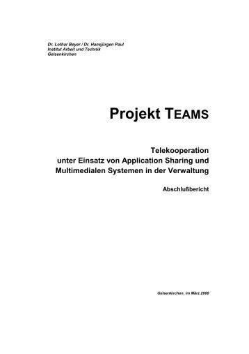 Projekt TEAMS Telekooperation unter Einsatz von Application ...