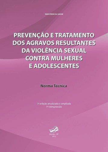 Prevenção e tratamento dos agravos resultantes da violência sexual ...