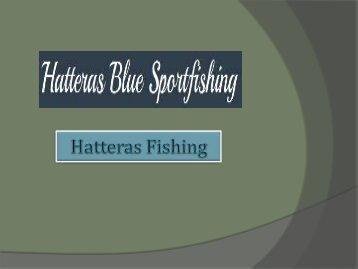 Hatteras Fishing