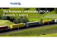 Die Rollende Landstraße (ROLA) Kurzinfo 1-4/2013