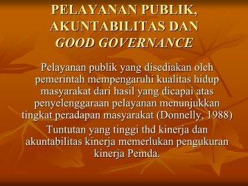 pelayanan publik, akuntabilitas dan good governance - Kumoro.staff ...