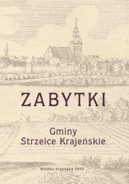 Zabytki - Strzelce Krajeńskie - Miasto i Gmina