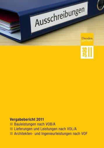 Vergabebericht 2011 Bauleistungen nach VOB/A ... - Dresden