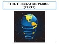 The Tribulation Period(Part I) - Rapture Ready