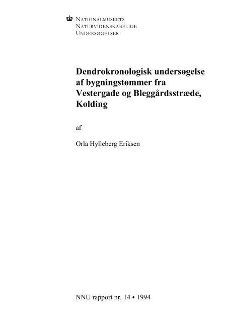 Dendrokronologisk undersøgelse af bygningstømmer fra ...
