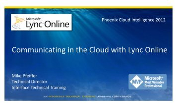 Communicating in the Cloud with Lync Online - Interface Tech Blog
