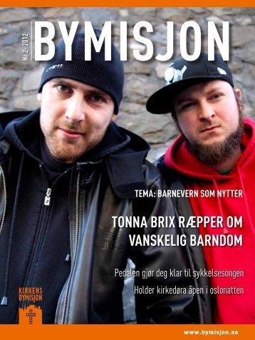 ToNNa Brix ræpper om vaNskelig BarNdom - Kirkens Bymisjon