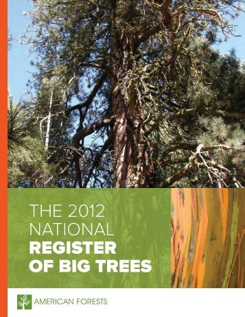 THE 2012 NATIONAL REGISTER OF BIG TREES - American Forests