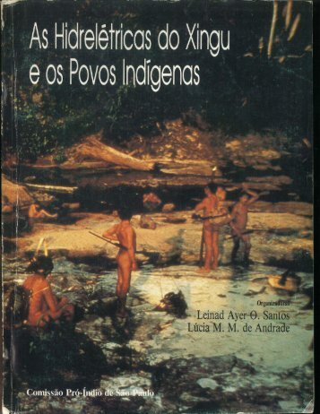 As Hidrelétricas do xingu e os povos indígenas