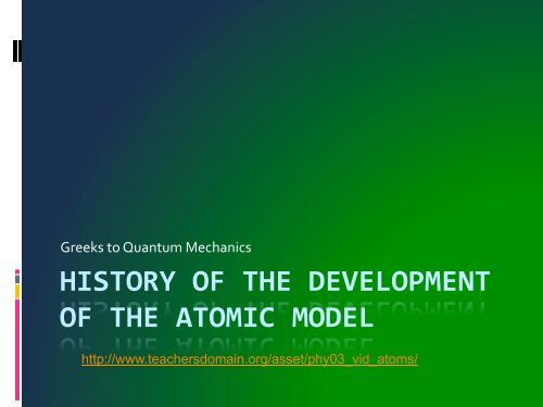 HISTORY OF THE DEVELOPMENT OF THE ATOMIC MODEL
