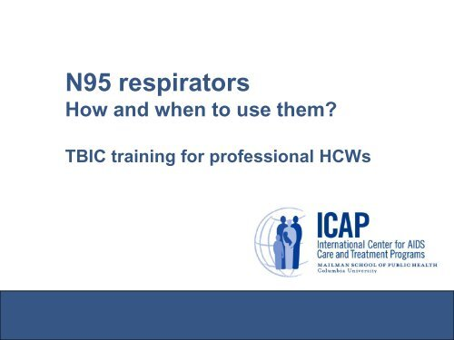 How to put on the N95 respirator - ICAP