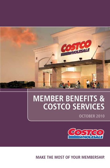 MEMBER BENEFITS & COSTCO SERVICES