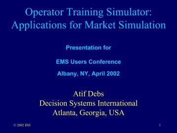Applications for Market Simulation - EMS Users Conference