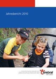 Jahresbericht 2010 - Schweizerische Stiftung für das cerebral ...