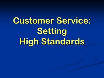 Customer Service: Setting High Standards
