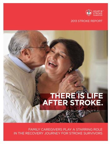 Heart and Stroke Foundation report emphasizes there is life after ...