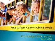 FY14 Budget Presentation - King William County Public Schools
