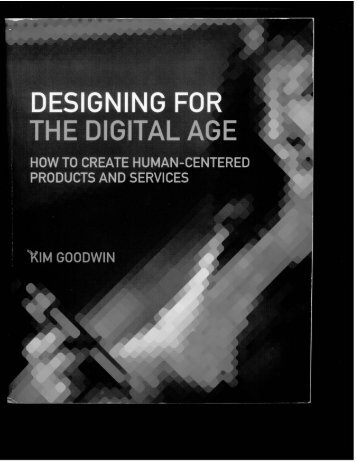 Designing for the Digital Age: How to Create Human-Centered ...