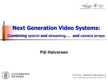 Next Generation Video Systems: - iAD