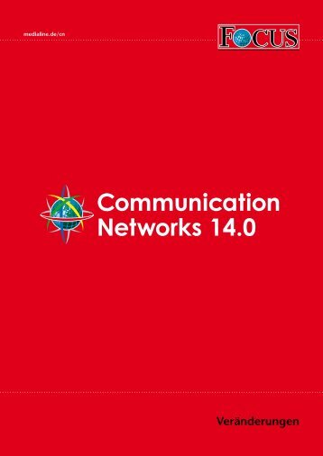 Veränderungen Communication Networks 14.0 - FOCUS MediaLine