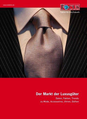 Der Markt der Luxusgüter - FOCUS MediaLine