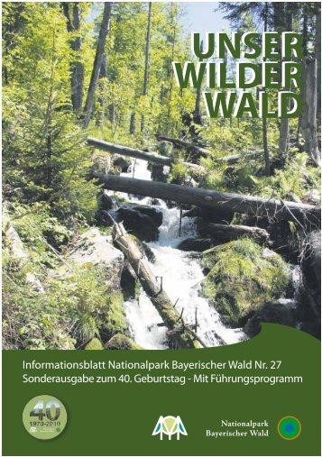 Unser Wilder Wald Nr. 27 Barrierearm - Nationalpark Bayerischer ...