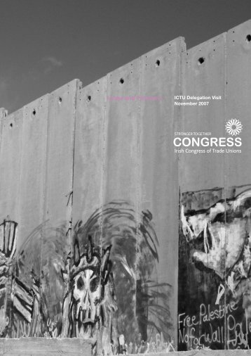 Israel and Palestine Israel and Palestine - Irish Congress of Trade ...