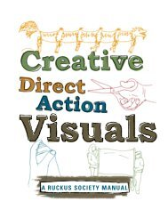 Creative Direct Action Visuals Manual - The Ruckus Society