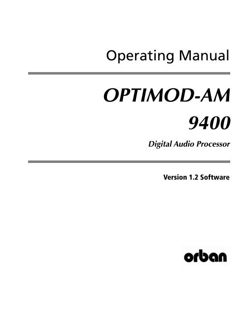 Optimod-AM 9400 V1.2 Operating Manual - Orban on