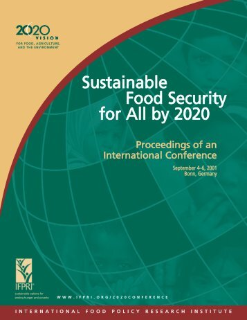 Sustainable Food Security for All by 2020 - International Food Policy ...