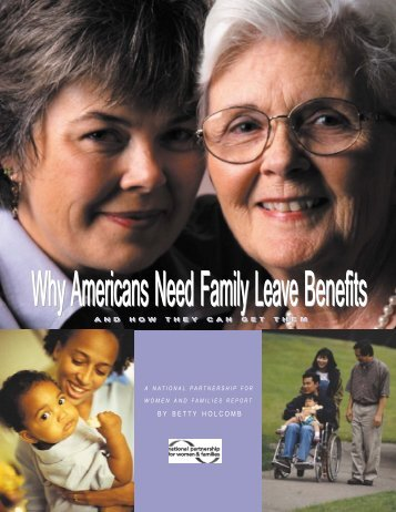 BY BETTY HOLCOMB - National Partnership for Women and Families
