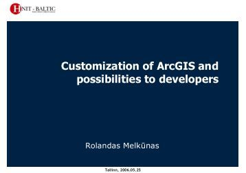 Customization of ArcGIS and possibilities to developers - AlphaGIS