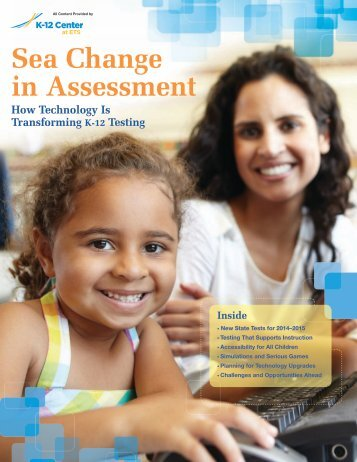 Sea Change in Assessment - The K-12 Center at ETS