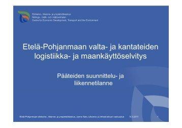 ja kantateiden logistiikka - Etelä-Pohjanmaan liitto