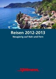Reisen 2012-2013 Neugierig auf Nah und Fern