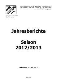 Jahresberichte Saison 2012/2013 - FC Hasle-Rüegsau